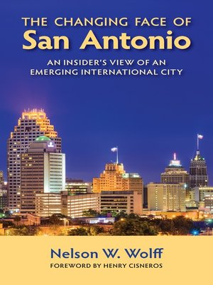 cover image of The Changing Face of San Antonio
